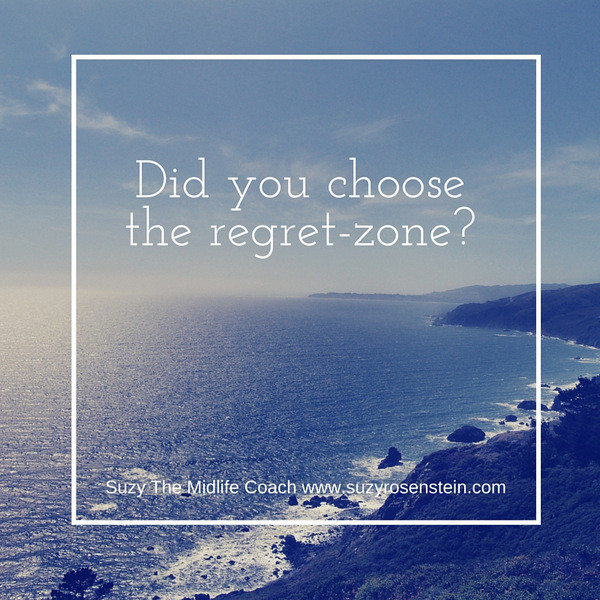 Did you choose the regret-zone-.